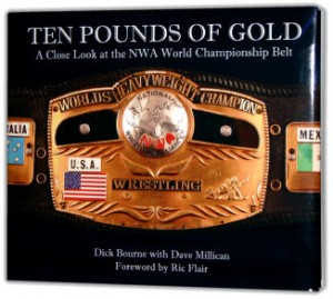 Now...we go to school: The Ten Pounds of Gold has everything you always wanted to know about the NWA belt...but were too much of a mark to ask.