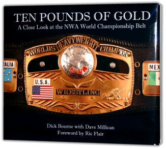The gold standard: Wrestling's most famous title belt is documented in Ten Pounds of Gold.